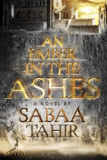 Image of An Ember in the Ashes Book Cover.