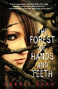 Image of The Forest of Hands and Teeth Book Cover.