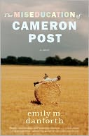 Image of The Miseducation of Cameron Post Book Cover.