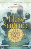 Image of The Glass Sentence Book Cover.