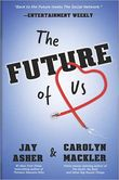 Image of The Future of Us Book Cover.