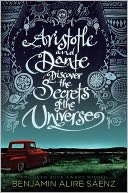 Image of Aristotle and Dante Discover the Secrets of the Universe Book Cover.