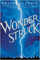 Image of Wonderstruck Book Cover.