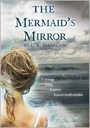 Image of The Mermaid's Mirror Book Cover.