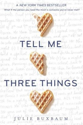 Image of Tell Me Three Things book cover.
