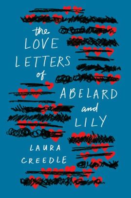 Image of The Love Letters of Abelard and Lily Book Cover.