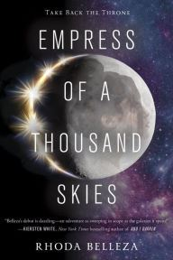 An image of the Empress of a Thousand Skies Book Cover.