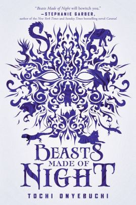 An image of the Beasts Made of Night Book Cover.