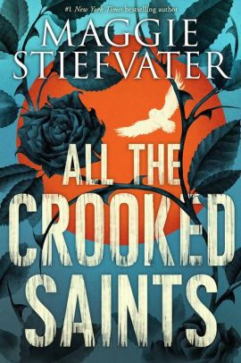 An image of the All the Crooked Saints Book Cover.