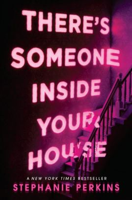 An image of the Theres Someone Inside Your House Book Cover.